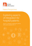 Patient Perspectives: Exploring Aspects of Integration for Emergency Department Patients