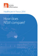 Healthcare in Focus 2014: How does NSW compare?